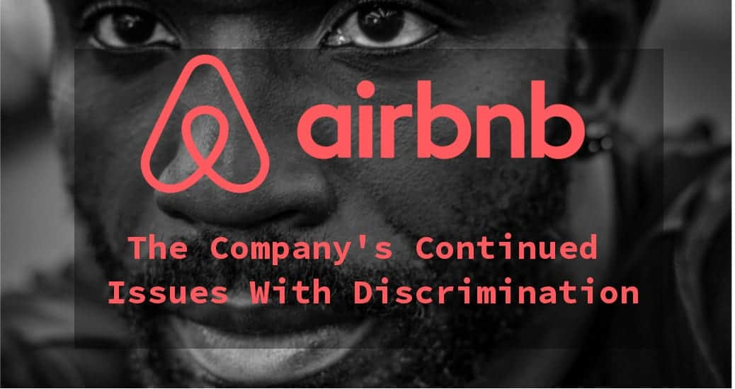 Airbnb's Discrimination Problem and How Businesses Can