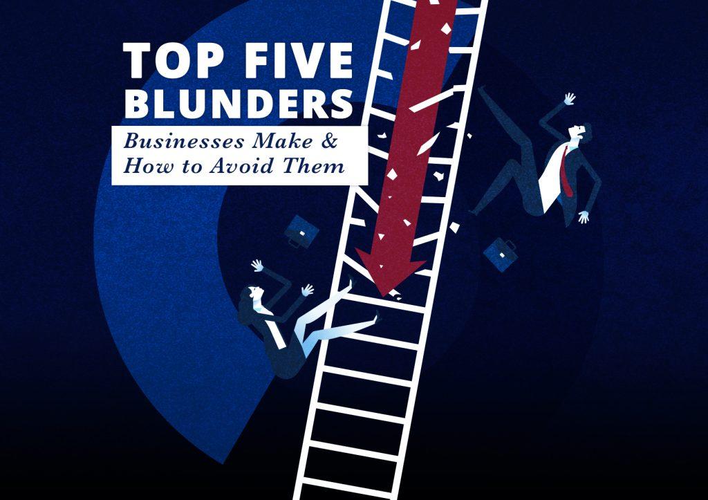 Top Five Business Blunders